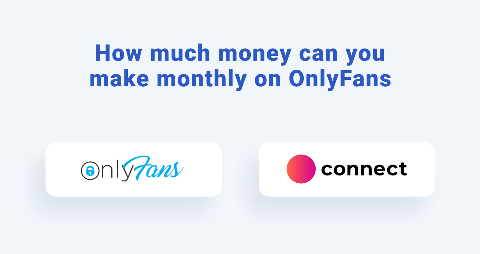 How much money can you make monthly on OnlyFans