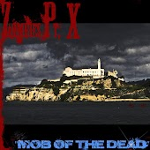 "Zombies Pt. X ""Mob of the Dead"""