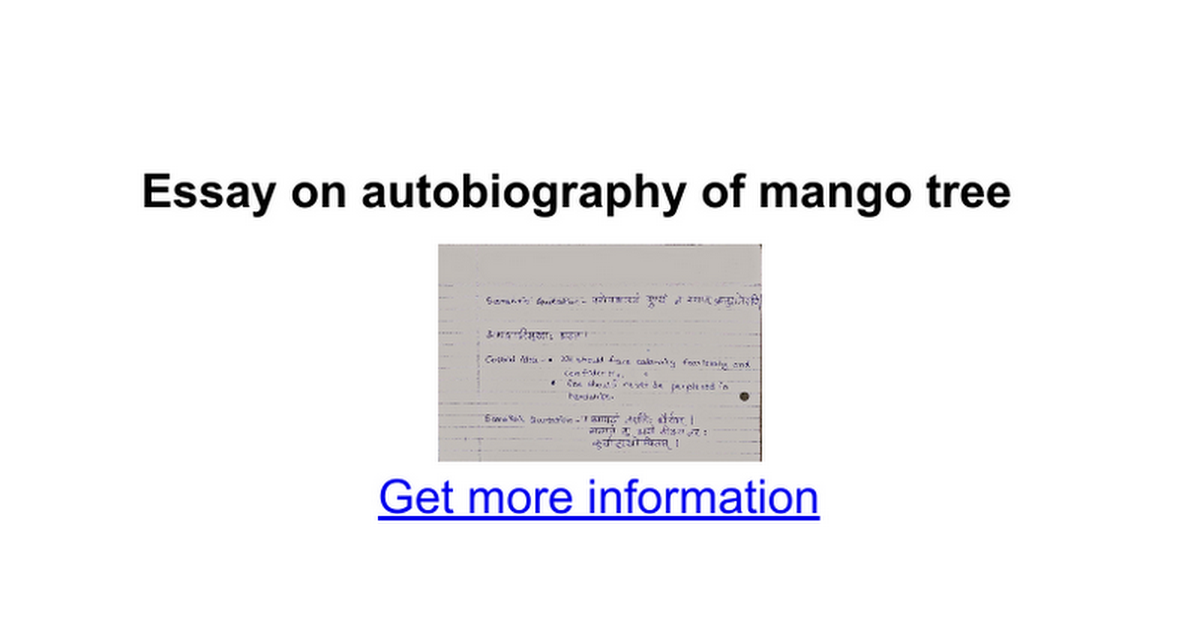 essay on mango tree in marathi In this essay i want to talk about essay on my favourite mango tree in marathi next teacher essay in english effect would you want to live with.