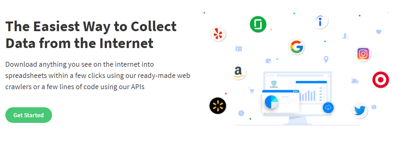 The Easiest Way to Collect Data from the Internet Download anything you see on the internet into spreadsheets within a few clicks using our ready-made web crawlers or a few lines of code using our APIs Get Started