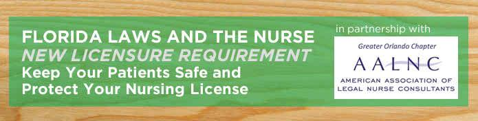 http://www.ce.ucf.edu/FileRepository/Program/FLORIDA-LAWS-AND-THE-NURSE---NEW-LICENSURE-REQUIREMENT--Keep-Your-Patients-Safe-and-Protect-Your-Nursing-License-635524184689417423.jpg