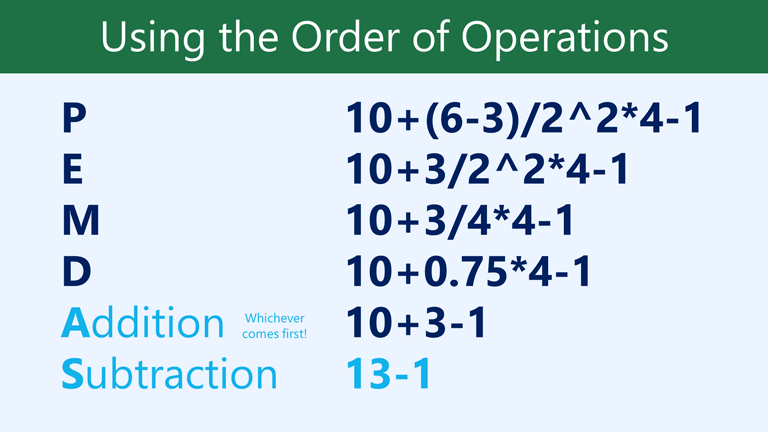 AS addition subtraction, whichever comes first: 13-1