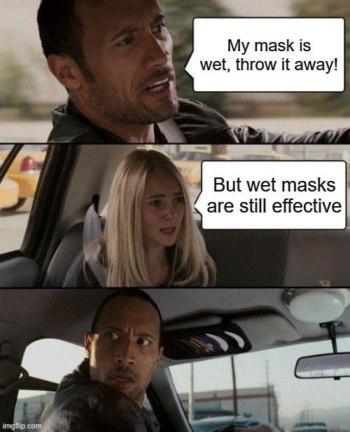 Are wet masks still effective?