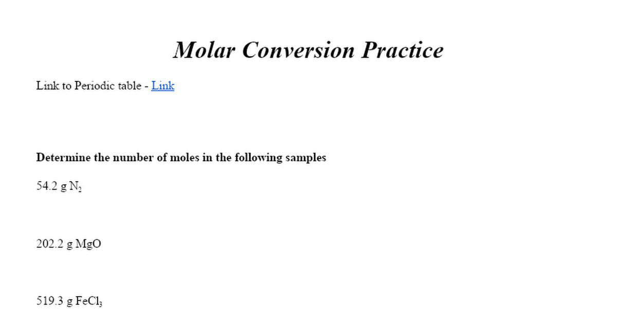 Molar Mass and other conversion practice Google Docs – Molar Conversion Worksheet