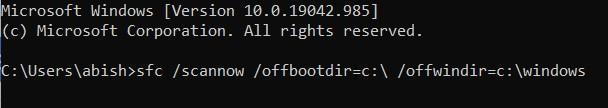 "Type ""sfc /scannow /offbootdir='drive letter':\ /offwindir='name of the drive':\windows"""