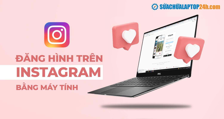 Đăng ảnh Instagram trực tiếp với trình duyệt Web