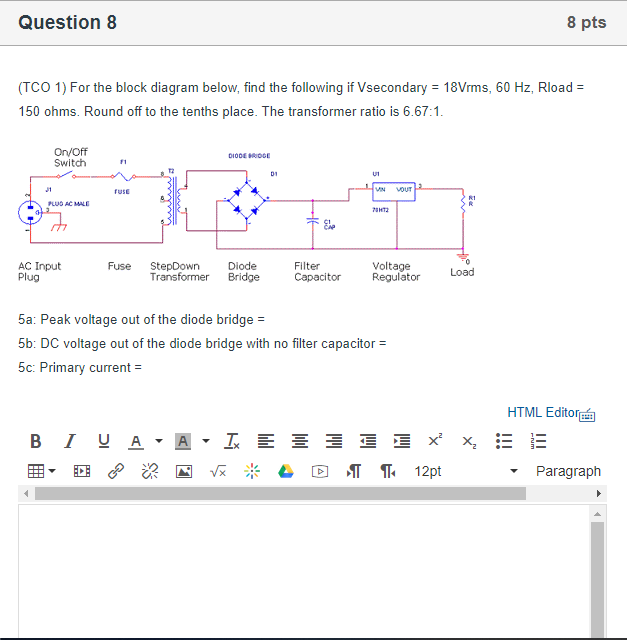 Excellent Solved Question 8 8 Pts Tco 1 For The Block Diagram Bel Wiring Digital Resources Operbouhousnl
