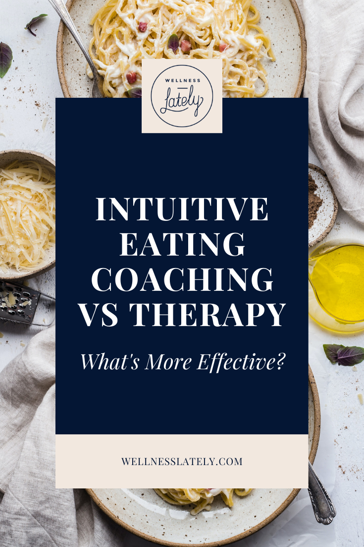 Intuitive Eating Coaching vs Therapy