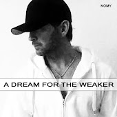 A dream for the weaker