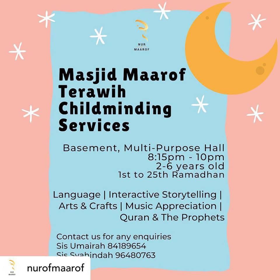 Childminding Service for Terawih at Masjid Maarof