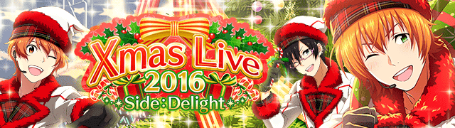 Xmas Live 2016 -Side:Delight-