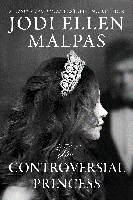 Cover Reveal: The Controversial Princess by Jodi Ellen Malpas