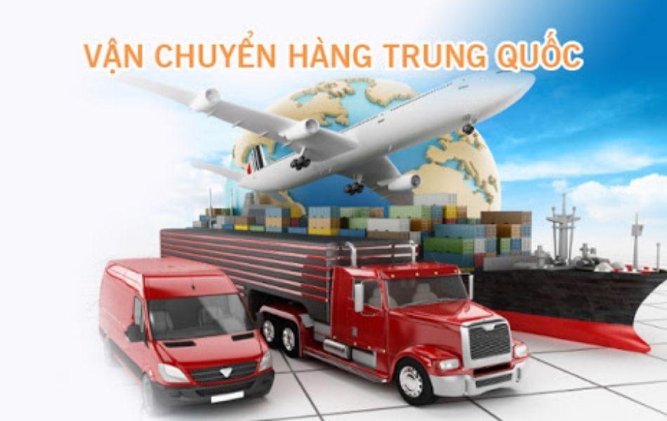 Các dịch vụ vận chuyển hàng từ Trung Quốc về Việt Nam