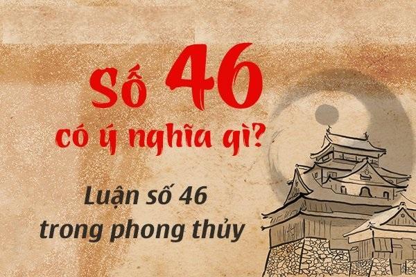 ý nghĩa số 46 trong phong thủy