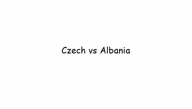 Czech vs Albania