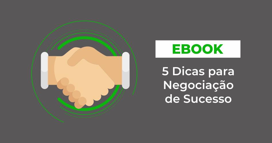 ebook 5 dicas para negociação de sucesso