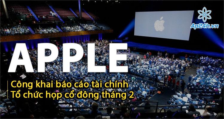 Báo cáo tài chính Apple và nội dung họp cổ đông sẽ được công khai