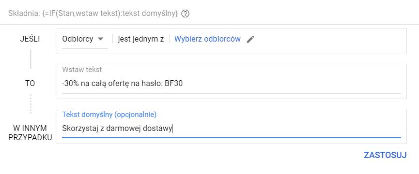 Opis: Zdjęcie z interfejsu Google Ads. Konfiguracja funkcji IF.
