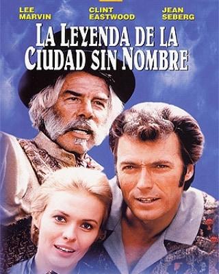La leyenda de la ciudad sin nombre (1969, Joshua Logan)