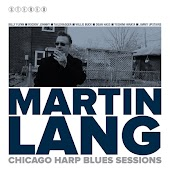 Martin Lang, Chicago Harp Blues Sesssions