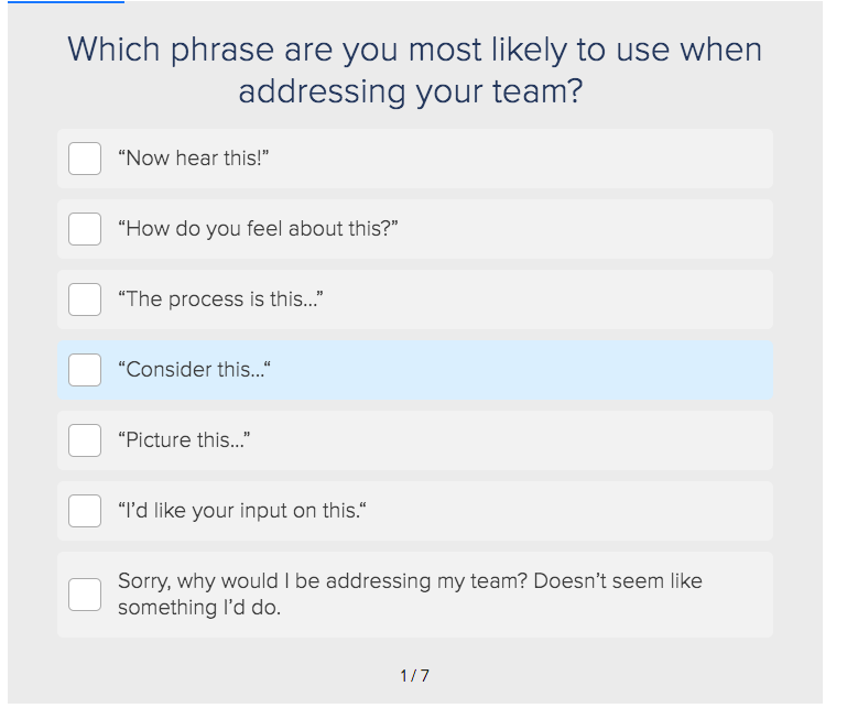 question on what phrase are you most likely to use when addressing your team with answer choices