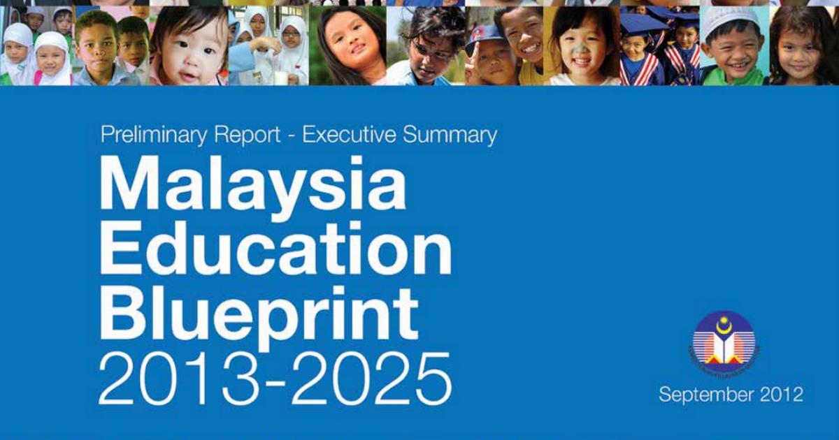 Malaysia education blueprint 2013 2025 executive summarypdf malaysia education blueprint 2013 2025 executive summarypdf google drive malvernweather Image collections