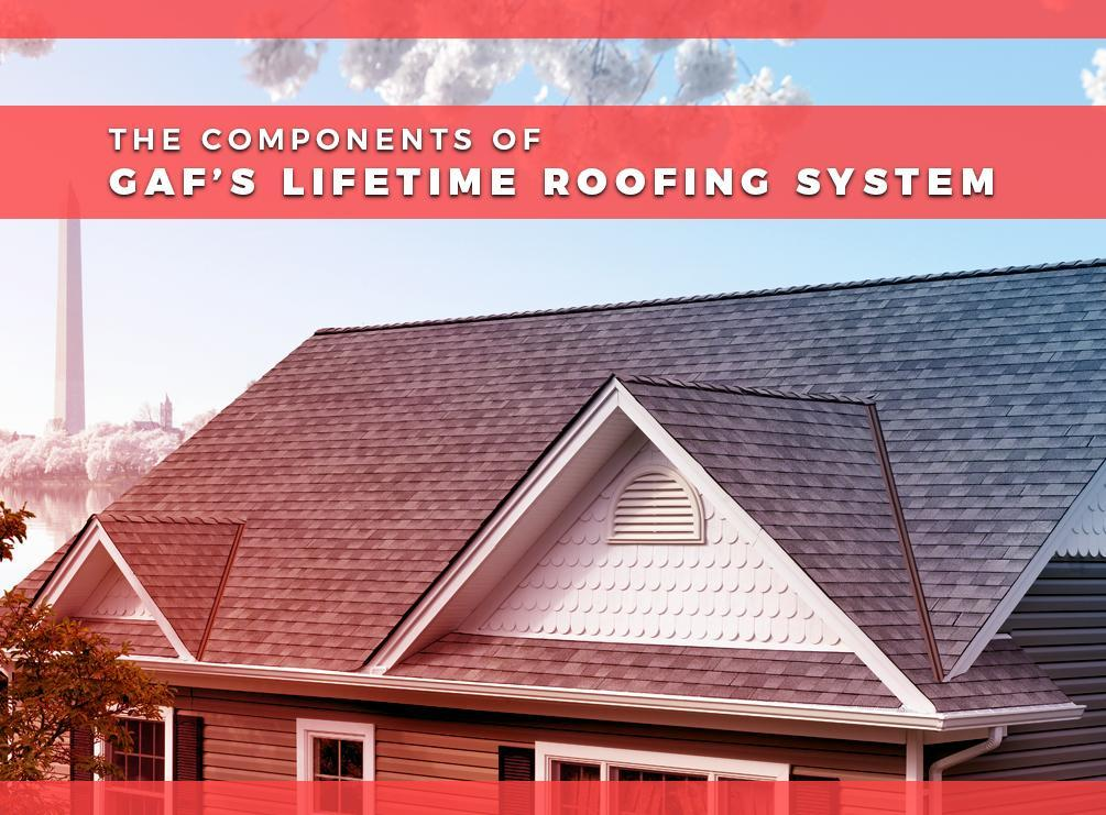 The Components of GAF's Lifetime Roofing System