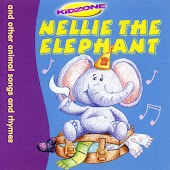 Nellie the Elephant (And Others Songs and Rhymes)