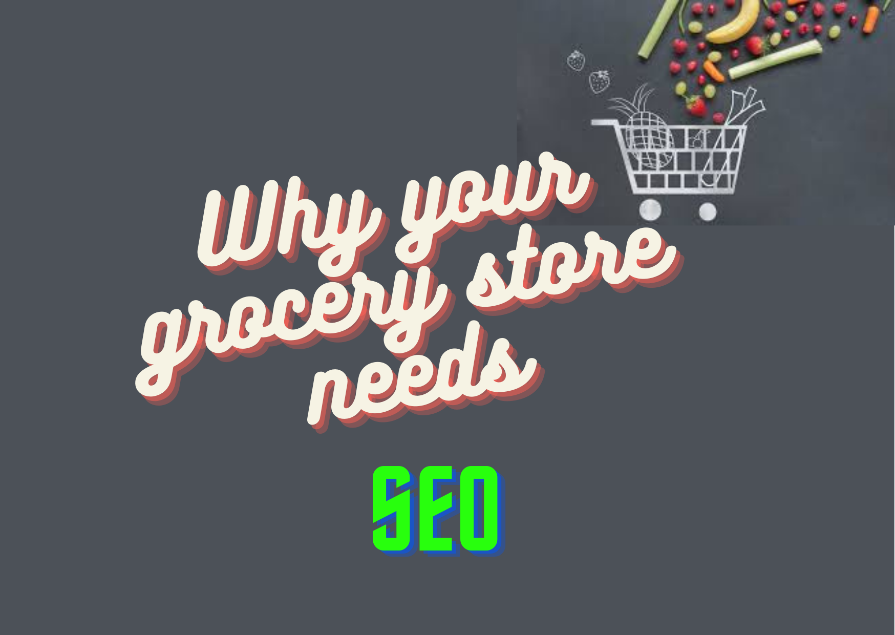 SEO for online organic grocery store