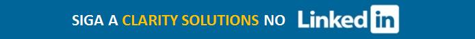 Clique no link acima para seguir a Clarity Solutions no LinkedIn