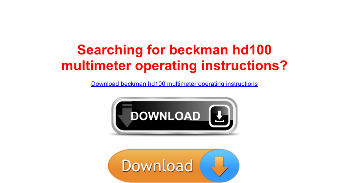 Beckman Hd100 Multimeter Operating Instructions For You Google Docs