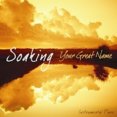 Soaking - Your Great Name