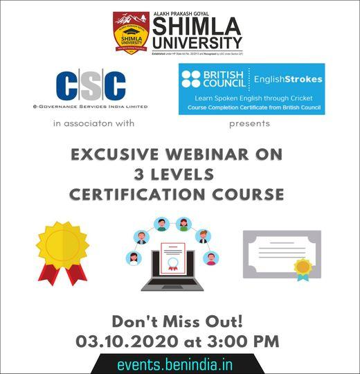 """Image may contain: text that says """"ALAKH PRAKASH GOYAL ה SHIMLA SHVNSLA UNIVERSITY Establishe under ActNo. i CSC e-GOVERNANCE SERVICES NDIA LIMITED in associaton with BRITISH COUNCIL EnglishStrokes Learn Spoken English through Cricket Course Completion Certificate from British Council presents EXCUSIVE WEBINAR ON 3 LEVELS CERTIFICATION COURSE Don't Miss Out! 03.10.2020 at 3:00 PM events.benindia.in"""""""