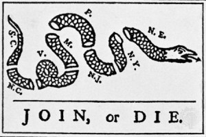 Join or Die - Benjamin Franklin (May 9th, 1754)