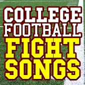 College Football Fight Songs
