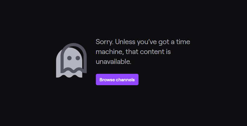 Twitch's error messaging is on brand, a little humorous, but not cutesy or annoying