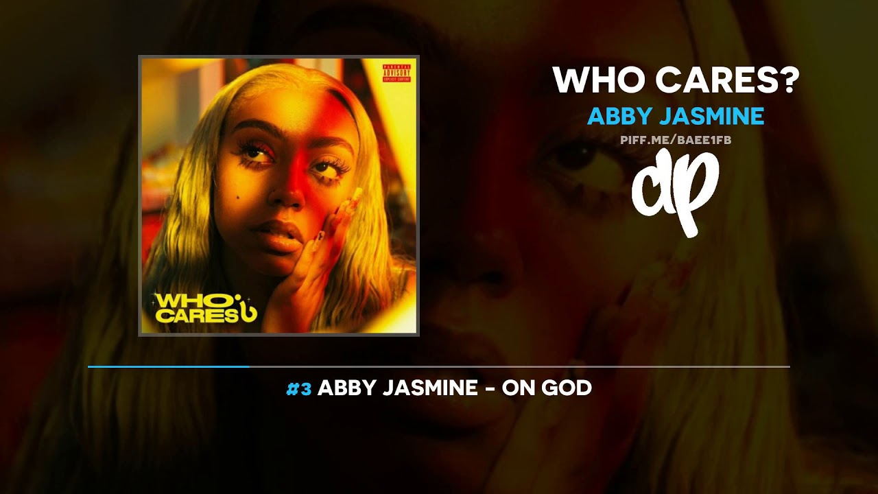 The Story Behind Abby Jasmine's New Album, Who Cares