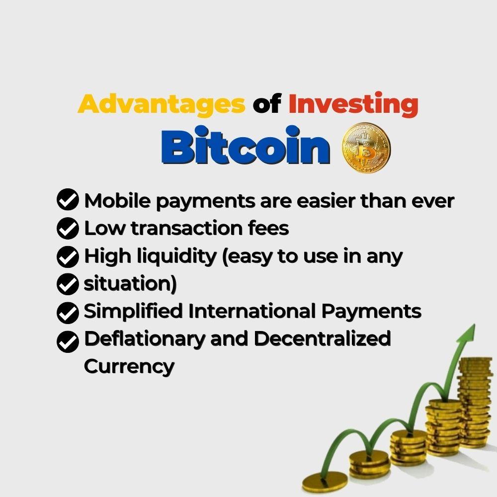 Advantages of Investing bitcoin- Filipino Homes