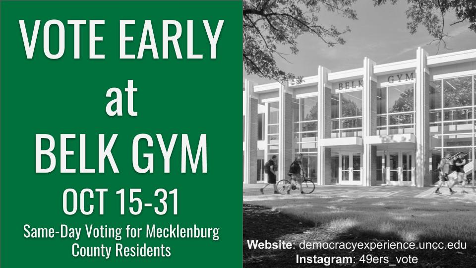 Vote early at Belk Gym Oct. 15-31