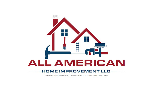 All American Home Improvement Llc Quality You Deserve Dependability You Can Count On