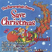 The Berenstain Bears Save Christmas - The Musical!