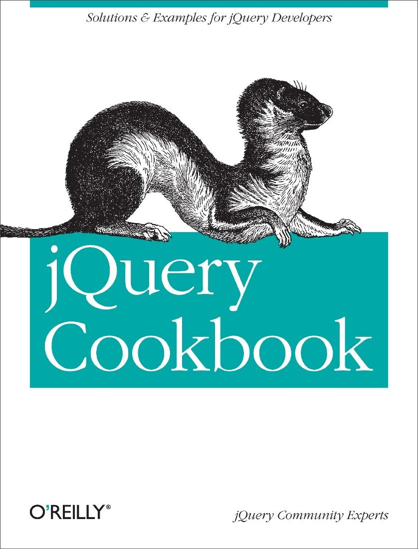 Amazon.com: jQuery Cookbook: Solutions & Examples for jQuery Developers  (Animal Guide) eBook: Lindley, Cody, Cody Lindley: Kindle Store