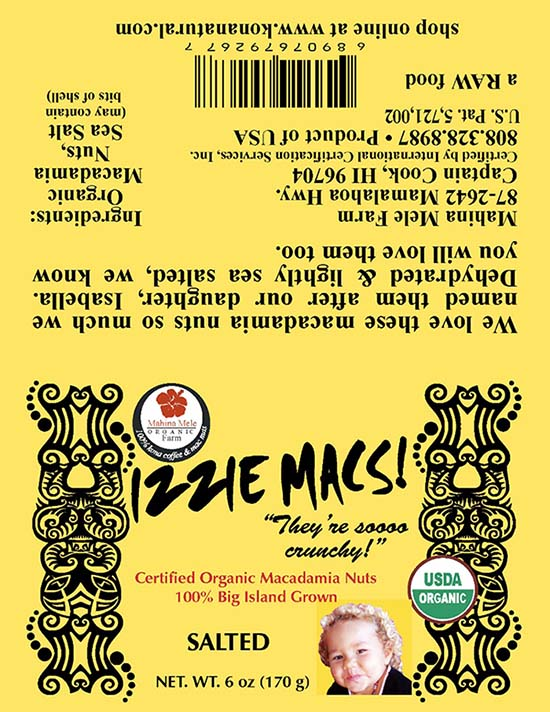 Product label, IZZIE MACS! Salted Macadamia nuts, 6 oz