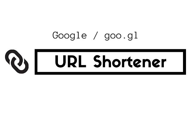 Google URL Shortener chrome extension