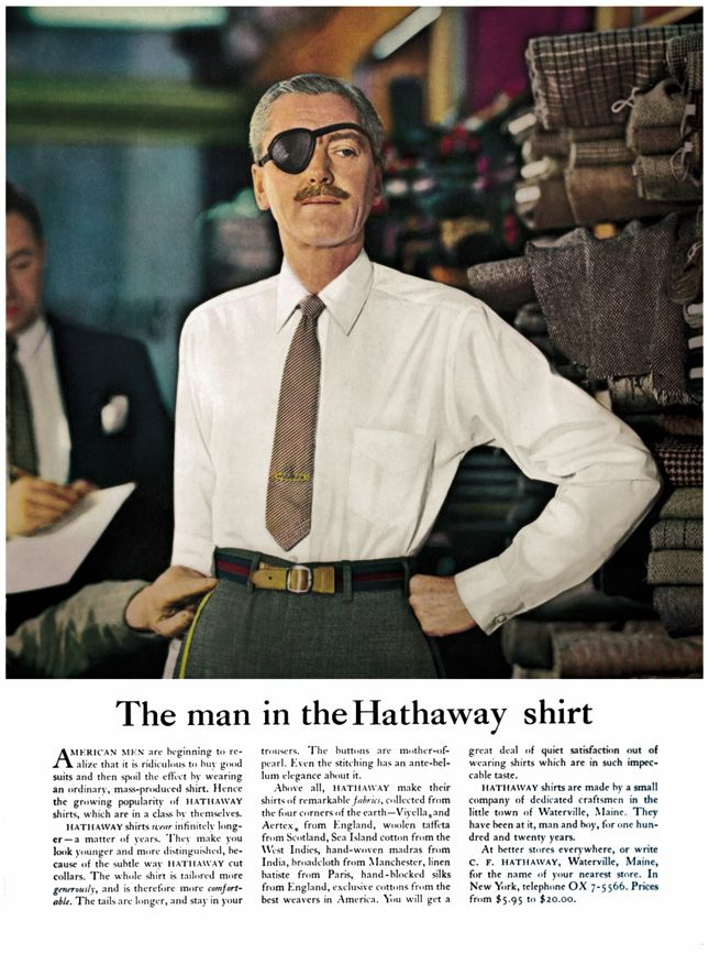 The man in the Hathaway shirt ad by Ogilvy.