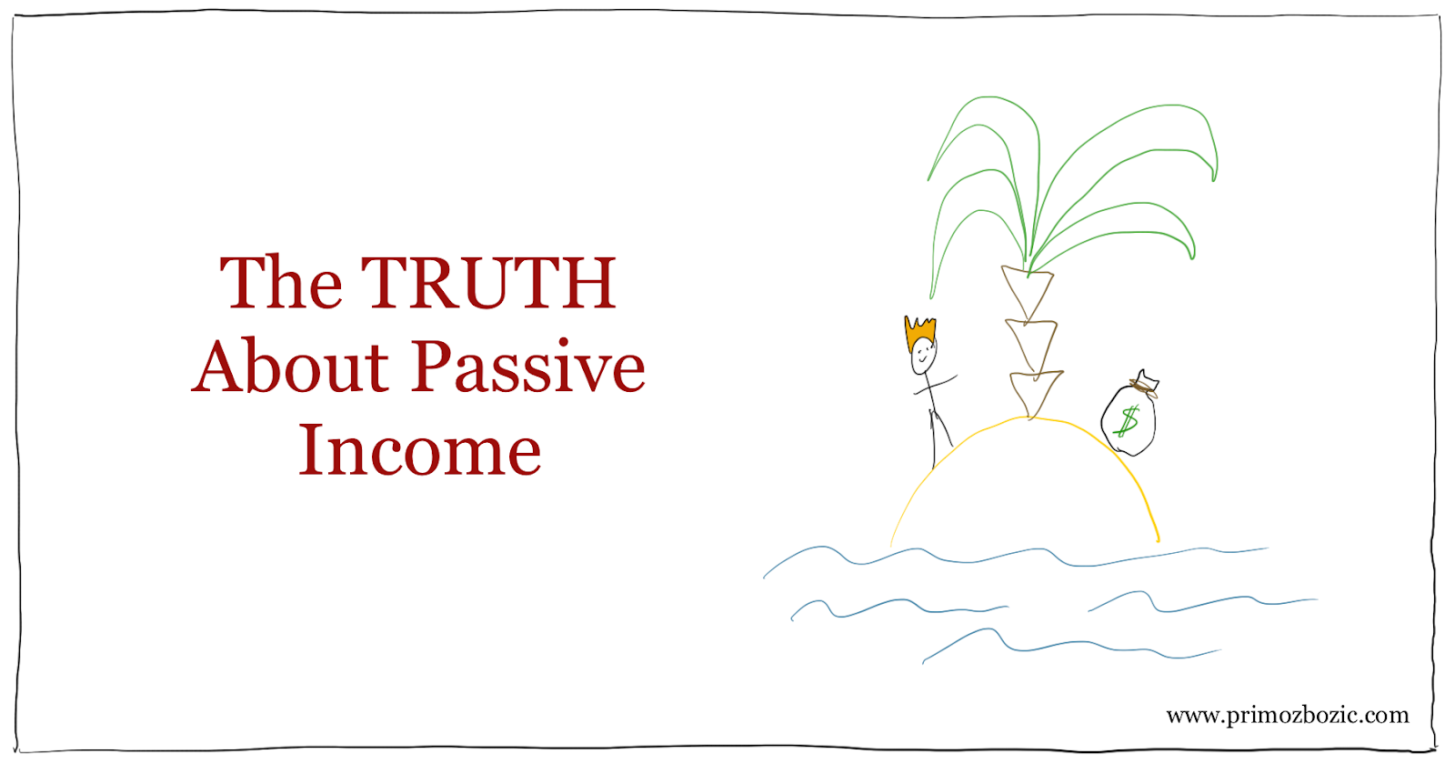 The truth about passive income