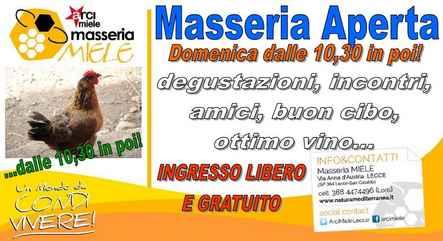 """""""Masseria Aperta"""" ogni domenica dalle 10,30 in poi!"""