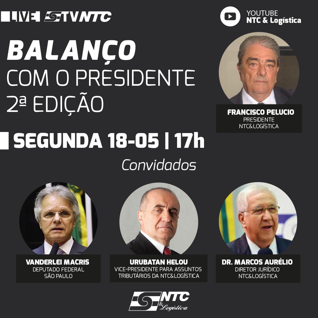 'Balanço com o Presidente' acontece hoje na TV NTC