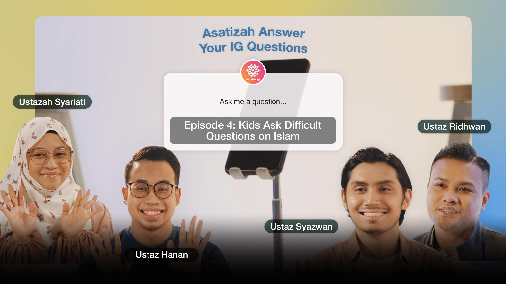 Kids questions on Islam