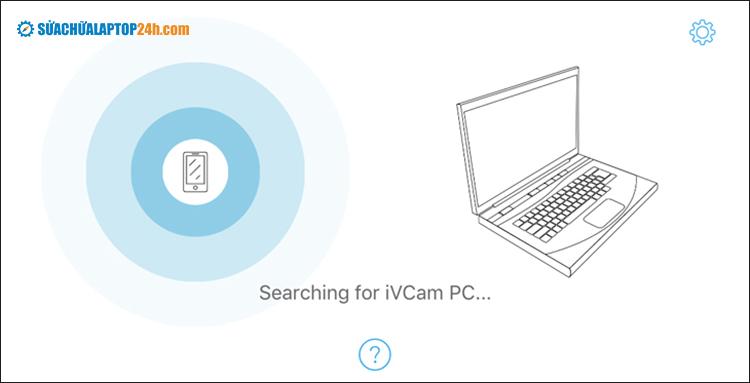 Kiểm tra xem iVCam nếu thấy thông báo Searching